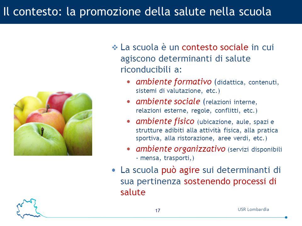 Il contesto: la promozione della salute nella scuola