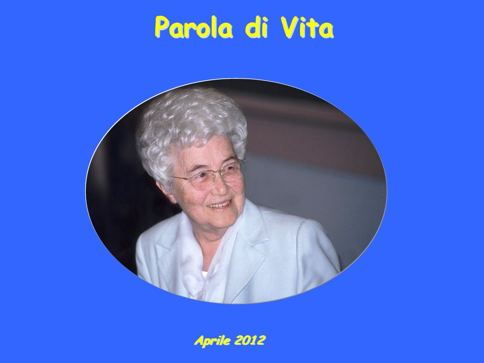 Parola di Vita Aprile 2012