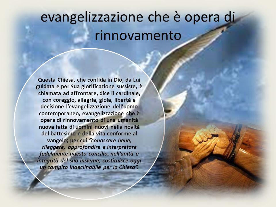 evangelizzazione che è opera di rinnovamento