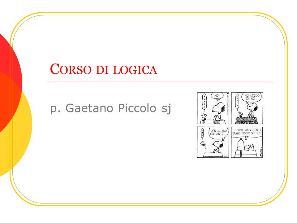 Corso di logica p. Gaetano Piccolo sj