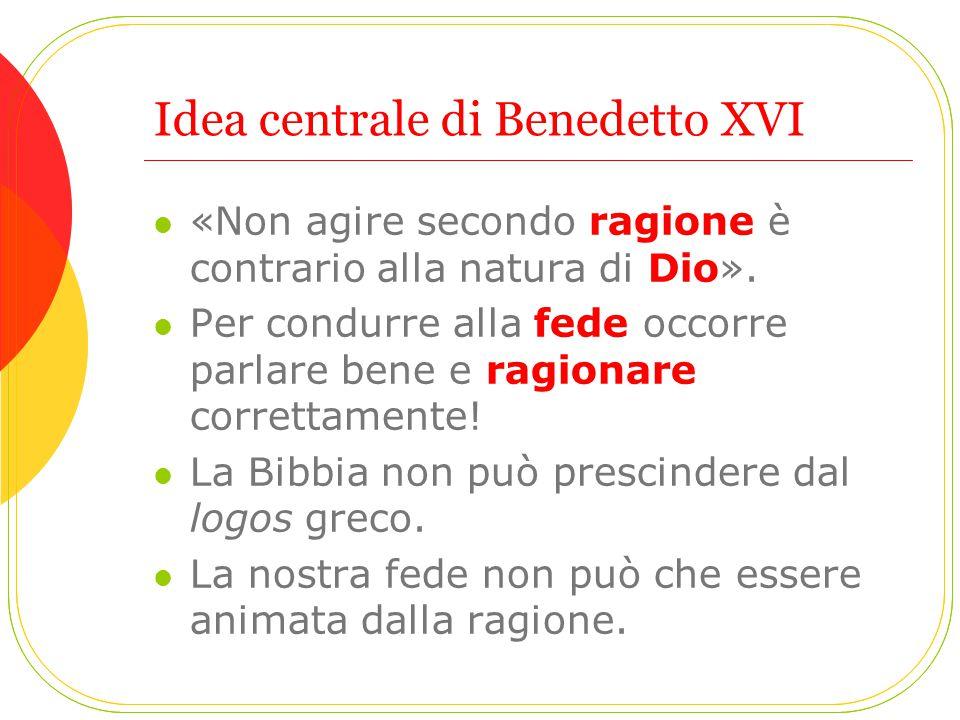Idea centrale di Benedetto XVI