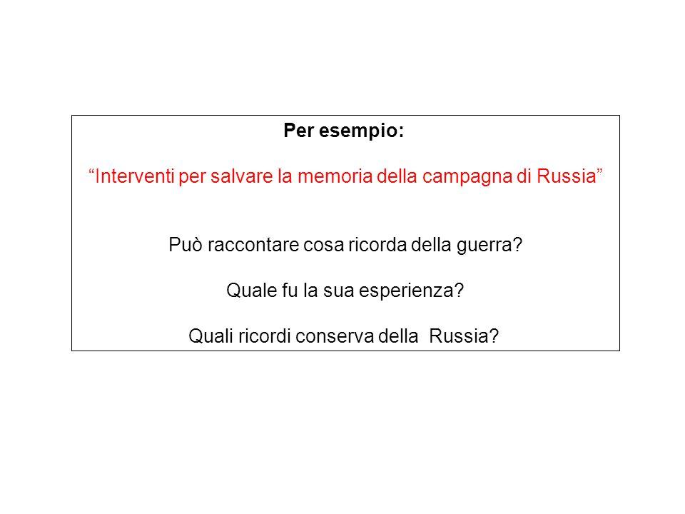 Interventi per salvare la memoria della campagna di Russia