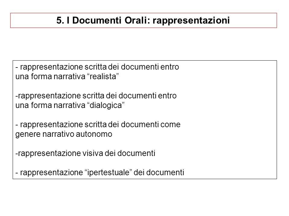 5. I Documenti Orali: rappresentazioni