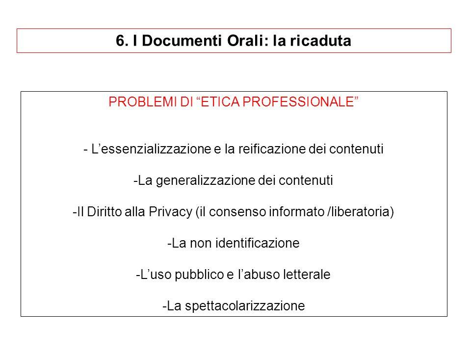 6. I Documenti Orali: la ricaduta