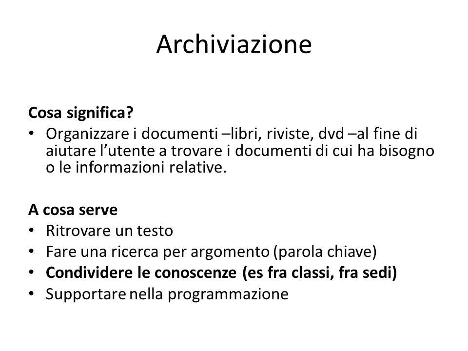 Archiviazione Cosa significa