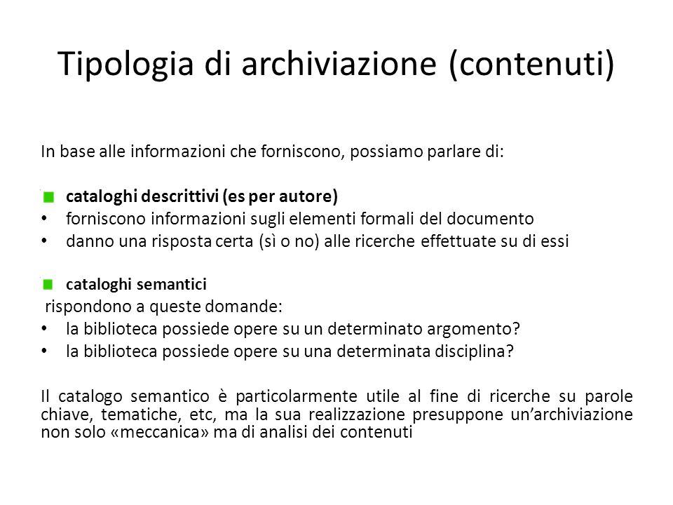 Tipologia di archiviazione (contenuti)