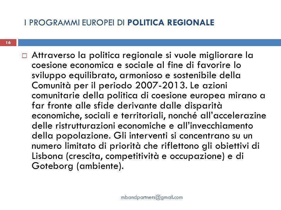 I PROGRAMMI EUROPEI DI POLITICA REGIONALE