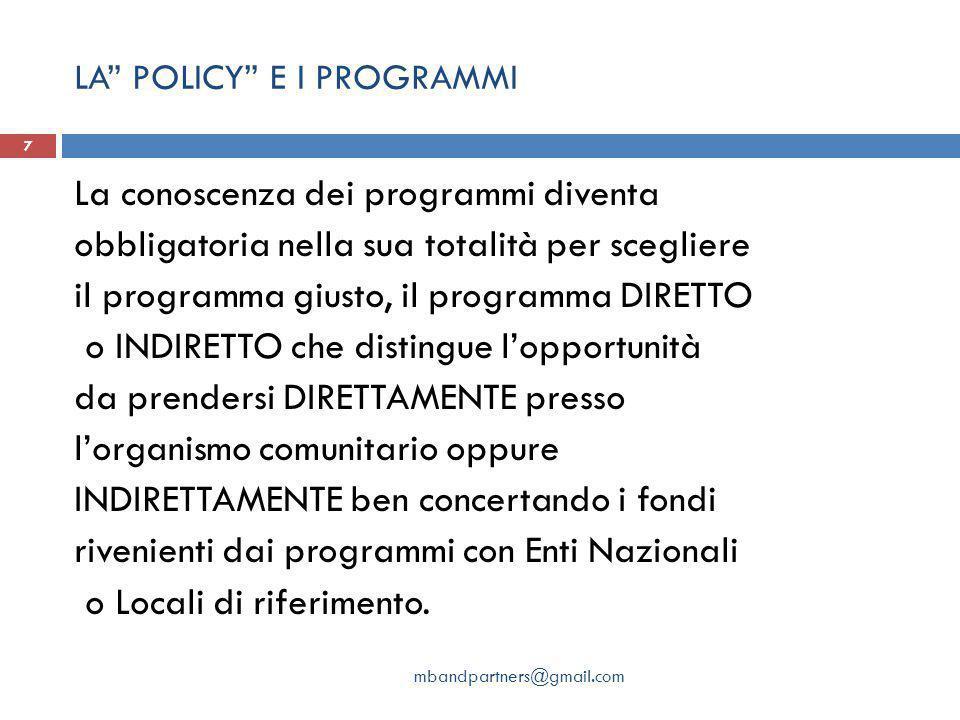 LA POLICY E I PROGRAMMI