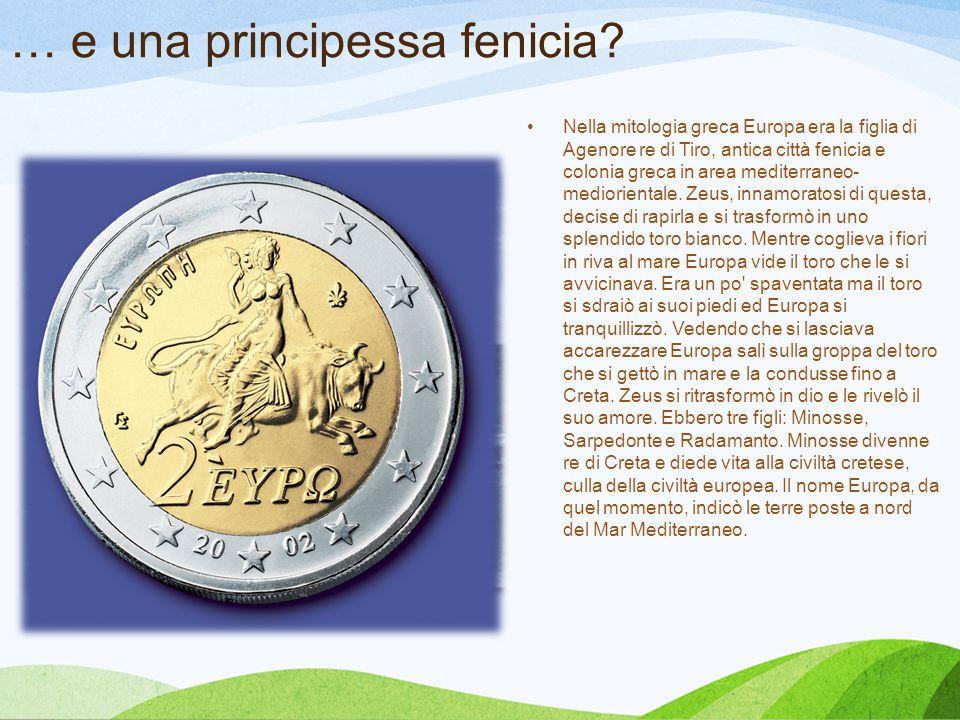 … e una principessa fenicia