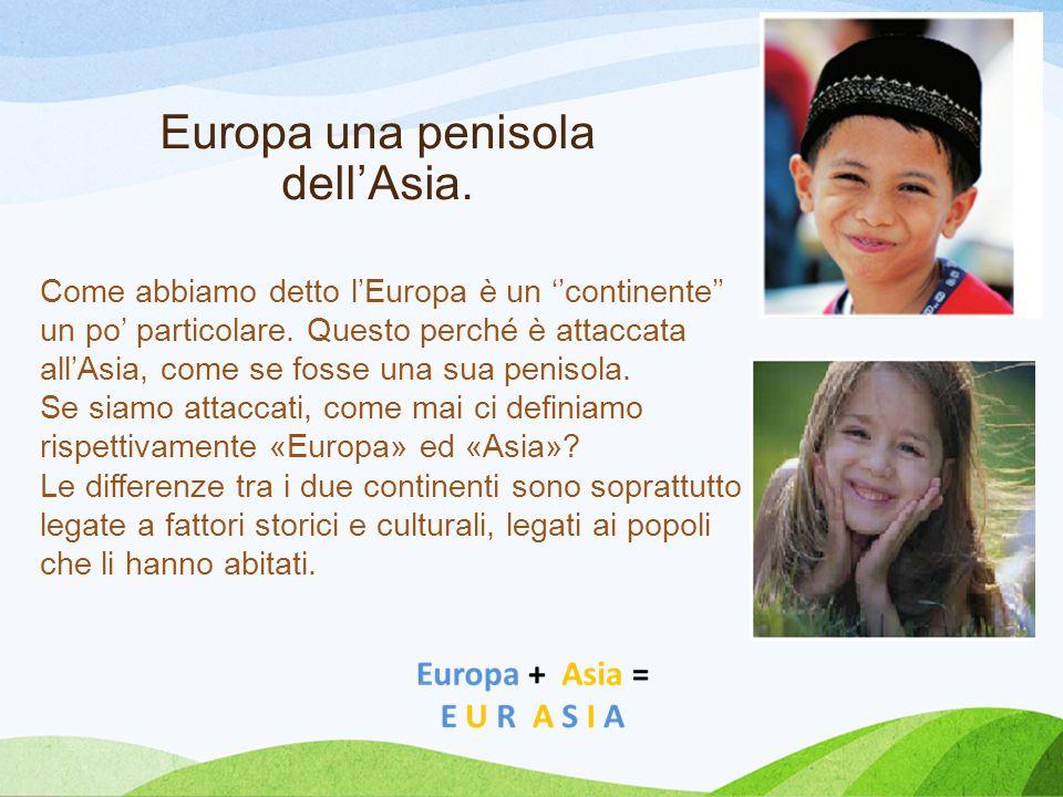 Europa una penisola dell'Asia.