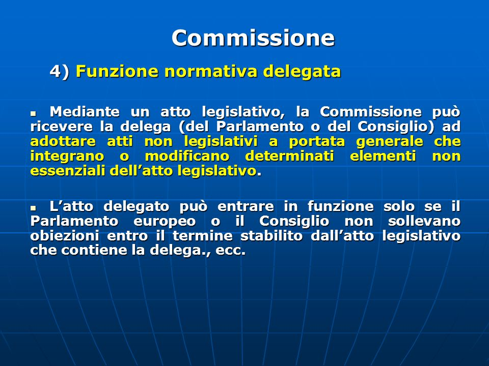 Commissione 4) Funzione normativa delegata