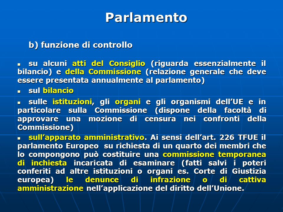 Parlamento b) funzione di controllo