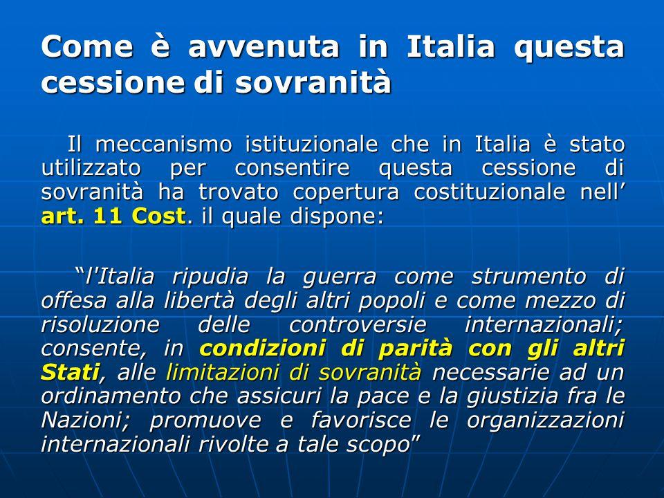 Come è avvenuta in Italia questa cessione di sovranità