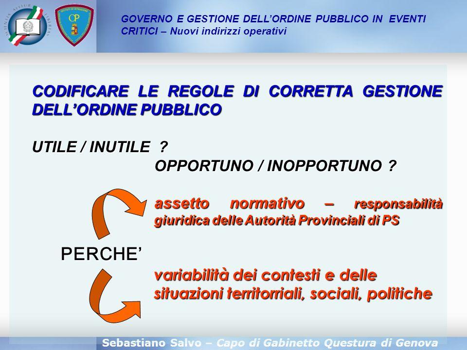 CODIFICARE LE REGOLE DI CORRETTA GESTIONE DELL'ORDINE PUBBLICO
