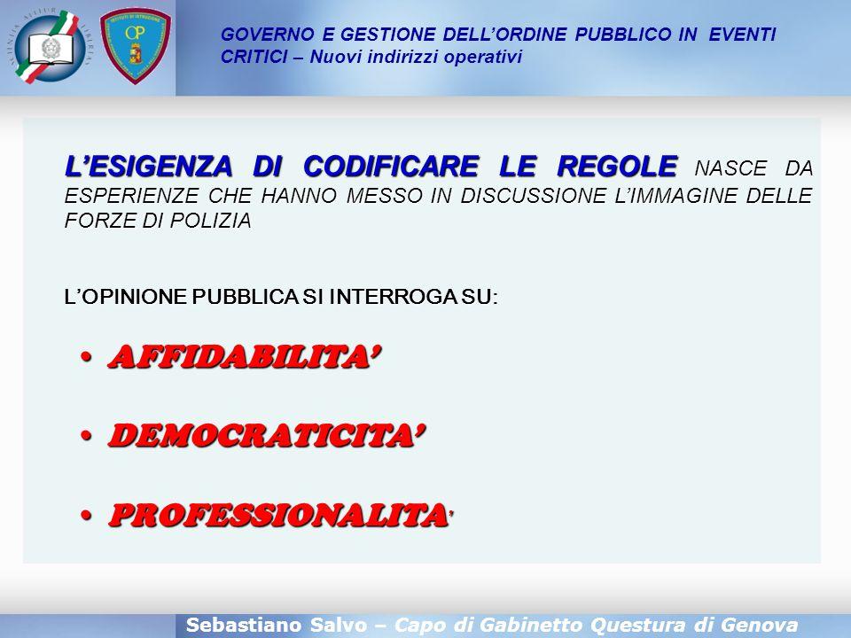 AFFIDABILITA' DEMOCRATICITA' PROFESSIONALITA'