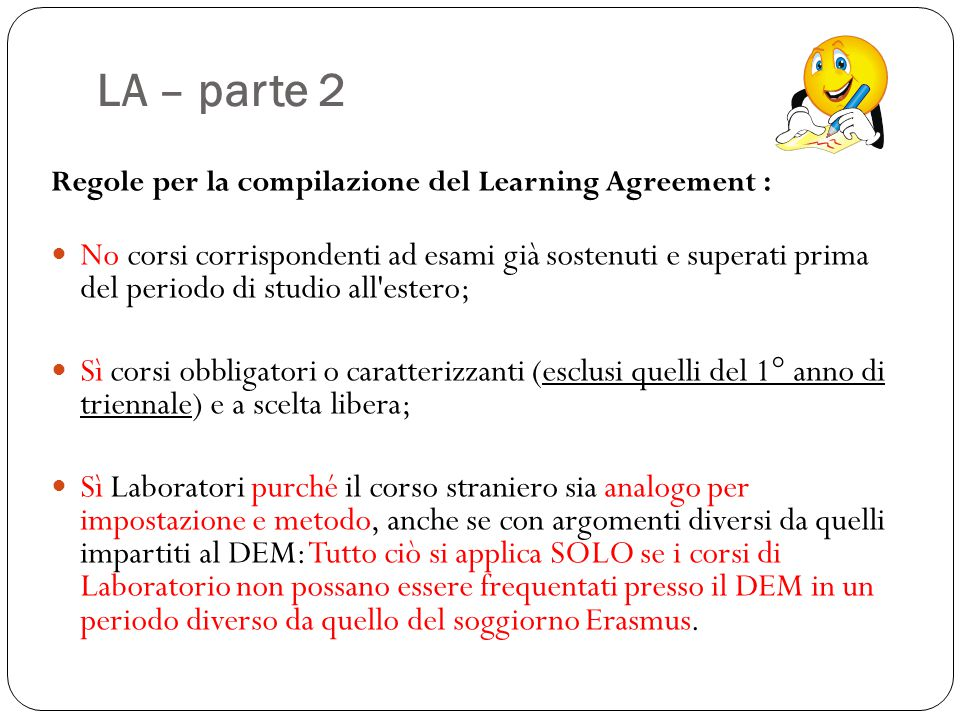 LA – parte 2 Regole per la compilazione del Learning Agreement :