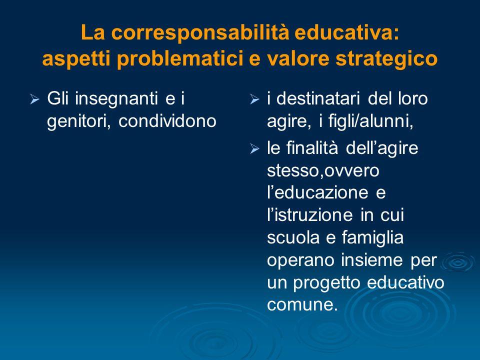 La corresponsabilità educativa: aspetti problematici e valore strategico
