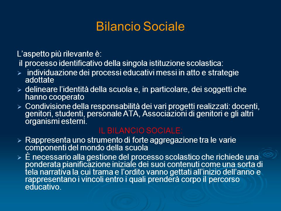 Bilancio Sociale L'aspetto più rilevante è: