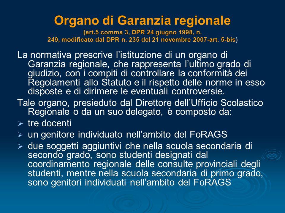 Organo di Garanzia regionale (art. 5 comma 3, DPR 24 giugno 1998, n
