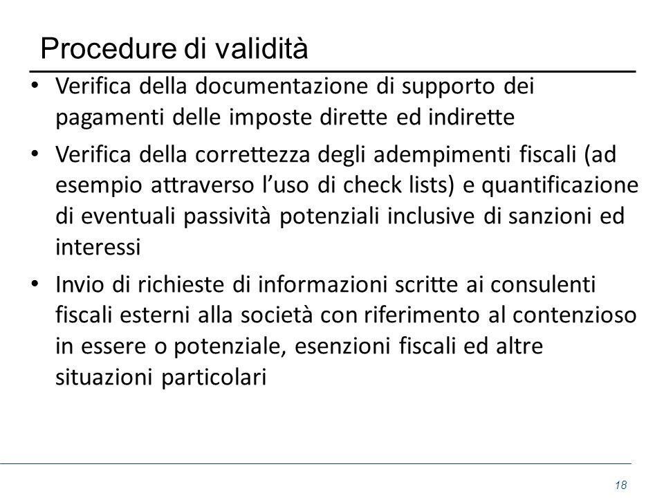 Procedure di validità Verifica della documentazione di supporto dei pagamenti delle imposte dirette ed indirette.
