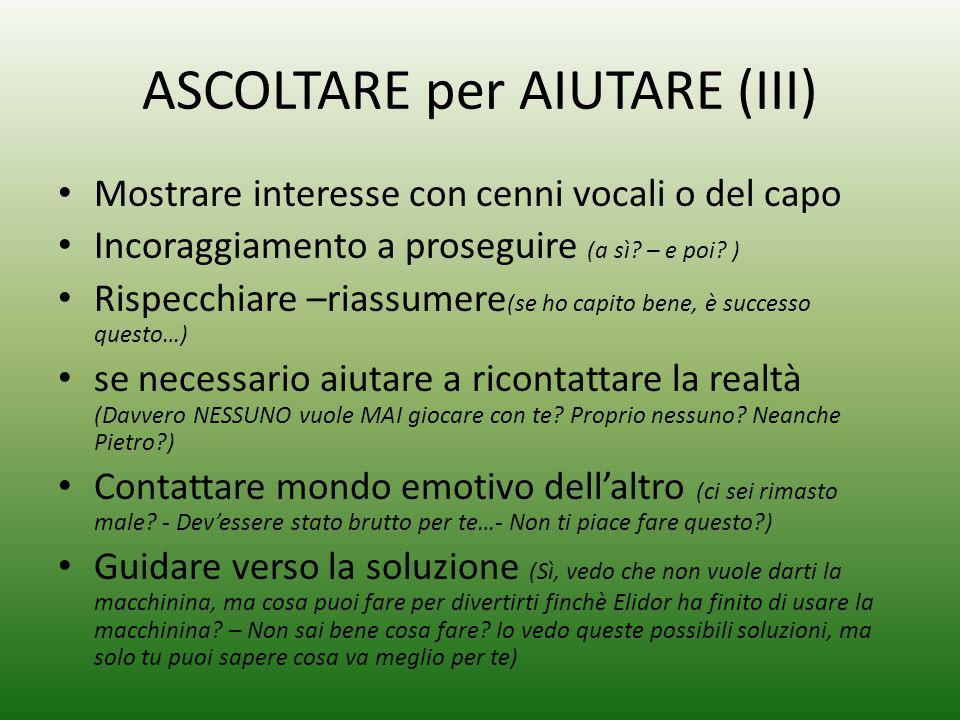ASCOLTARE per AIUTARE (III)