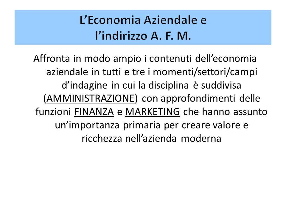 L'Economia Aziendale e l'indirizzo A. F. M.