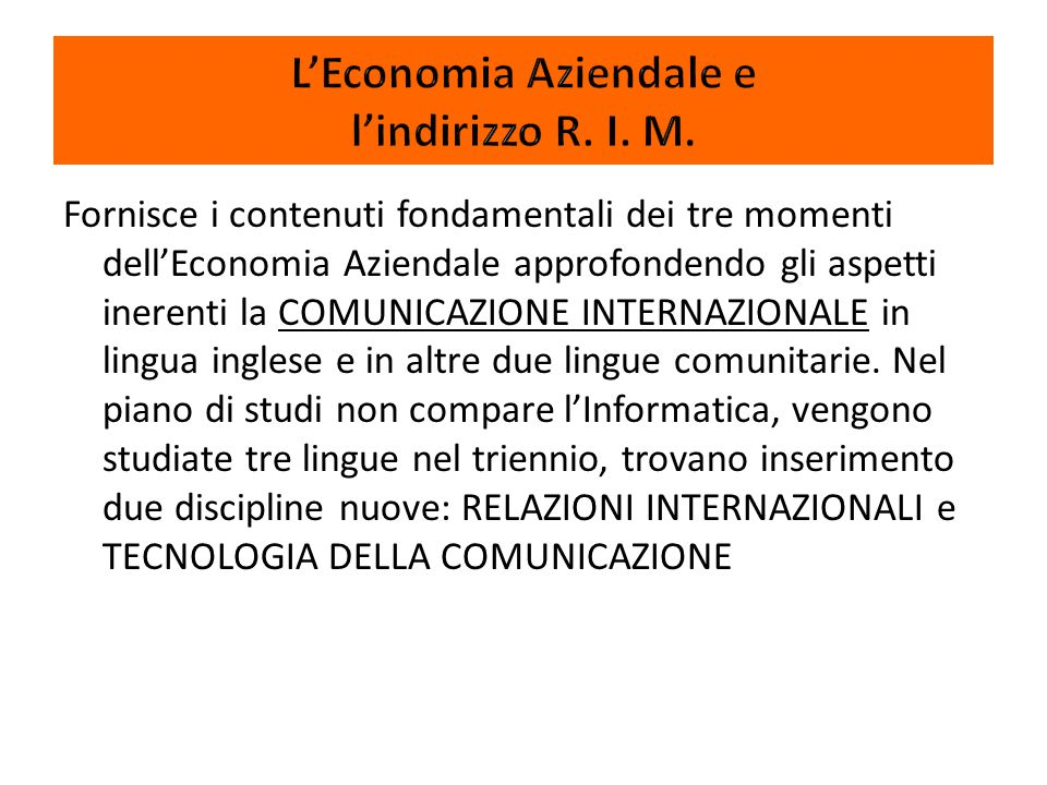 L'Economia Aziendale e l'indirizzo R. I. M.