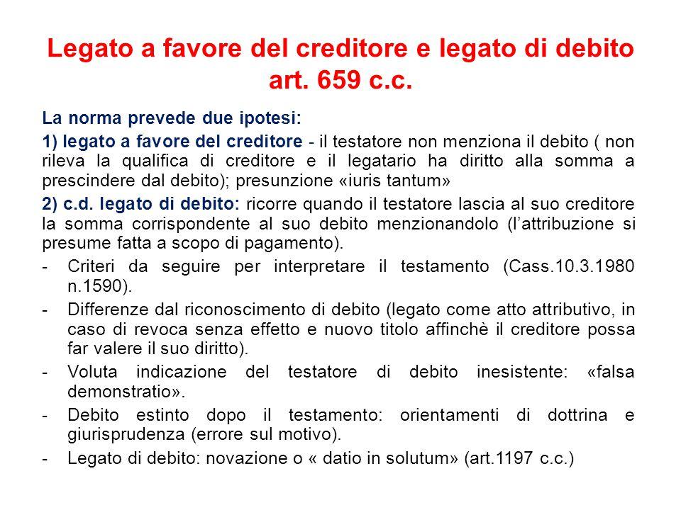 Legato a favore del creditore e legato di debito art. 659 c.c.