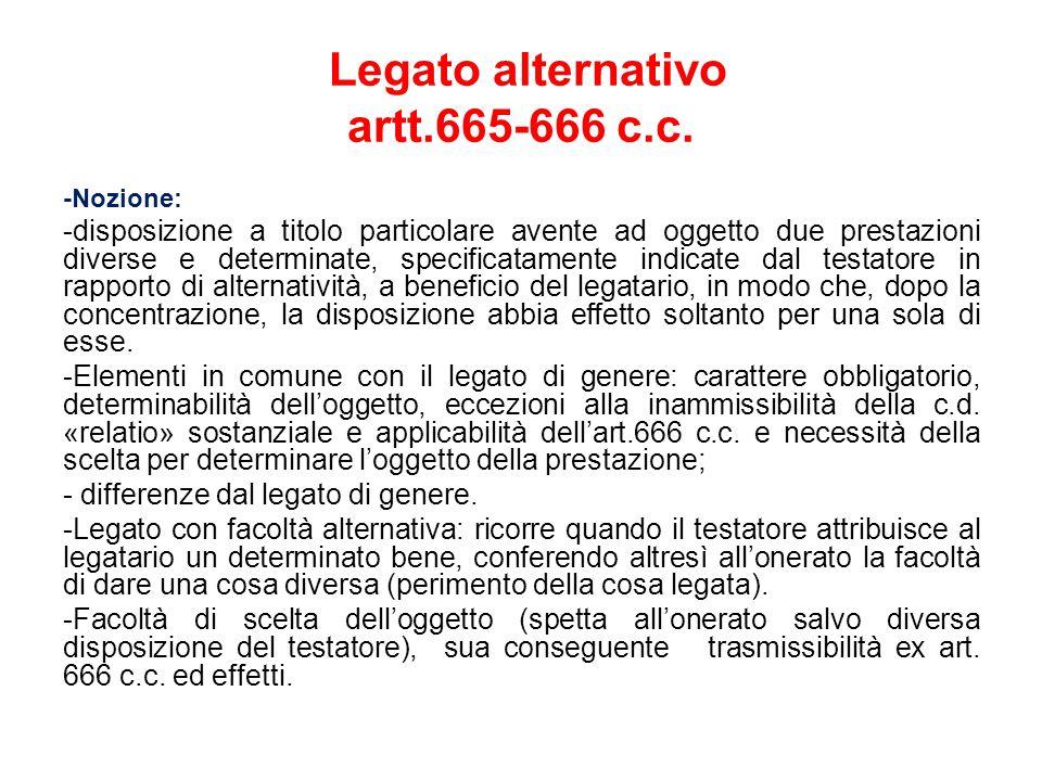 Legato alternativo artt.665-666 c.c.