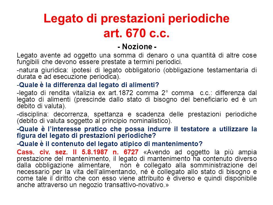Legato di prestazioni periodiche art. 670 c.c.