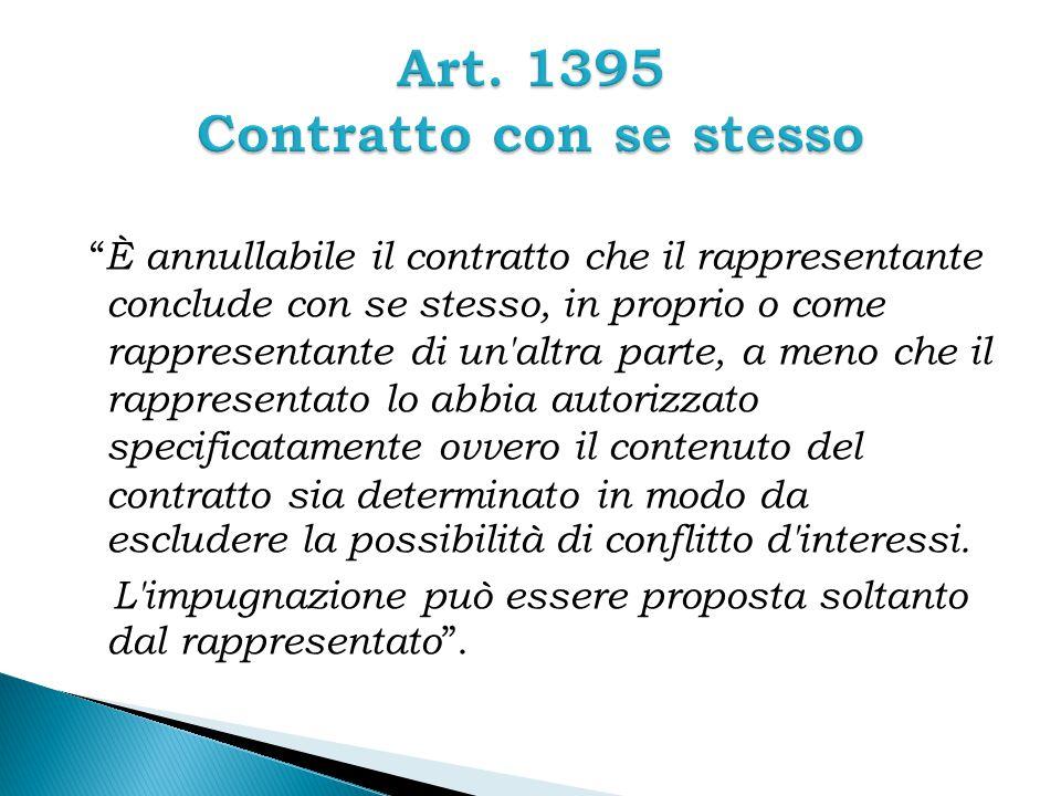 Art. 1395 Contratto con se stesso