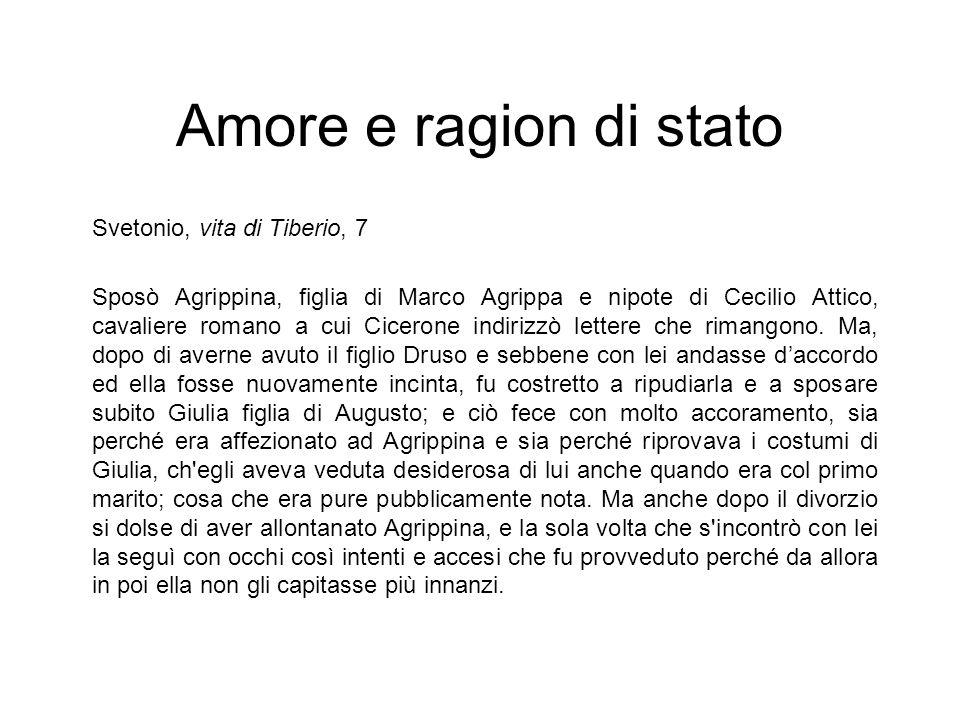 Amore e ragion di stato Svetonio, vita di Tiberio, 7
