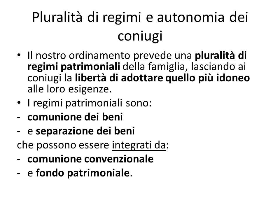Pluralità di regimi e autonomia dei coniugi