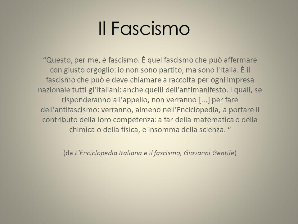 (da L Enciclopedia Italiana e il fascismo, Giovanni Gentile)