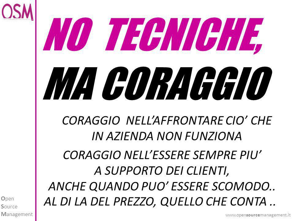NO TECNICHE, MA CORAGGIO