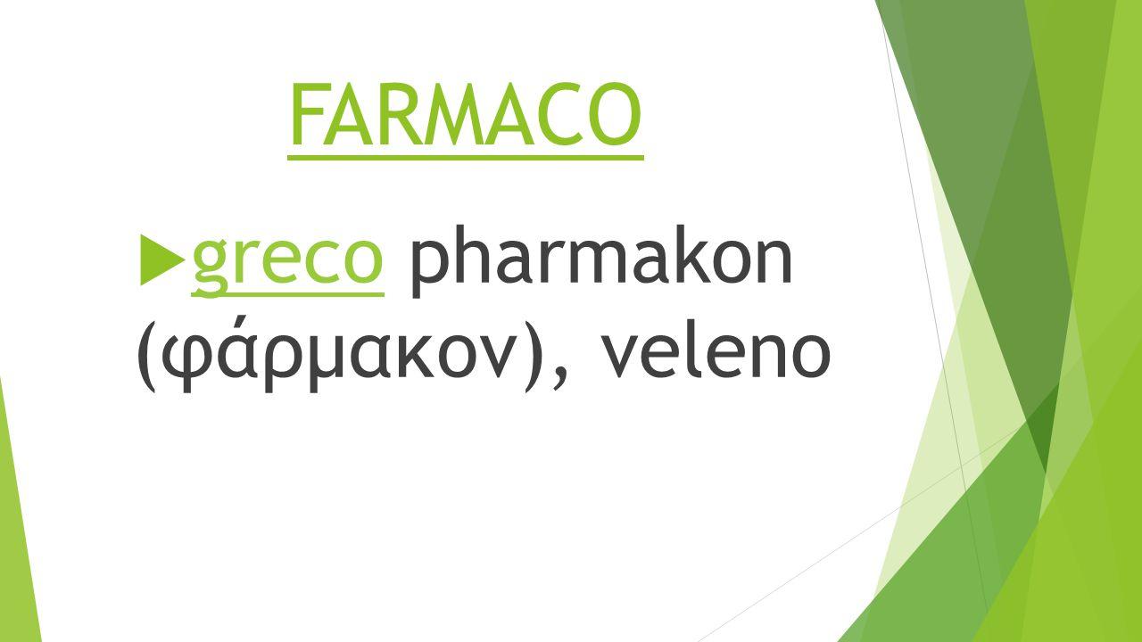 greco pharmakon (φάρμακον), veleno