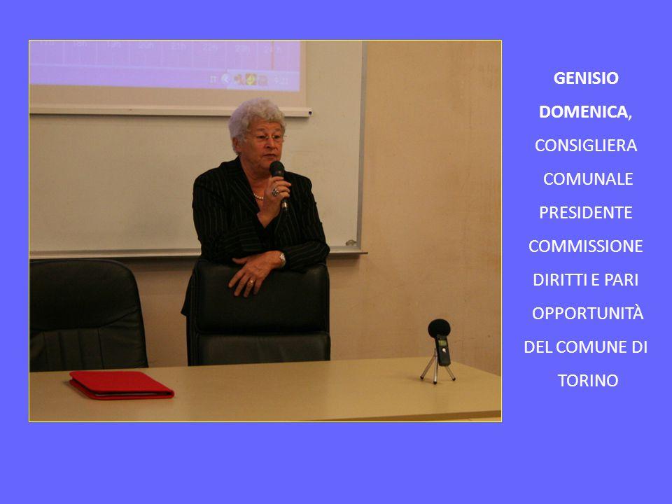 GENISIO DOMENICA, CONSIGLIERA. COMUNALE. PRESIDENTE. COMMISSIONE. DIRITTI E PARI. OPPORTUNITÀ.
