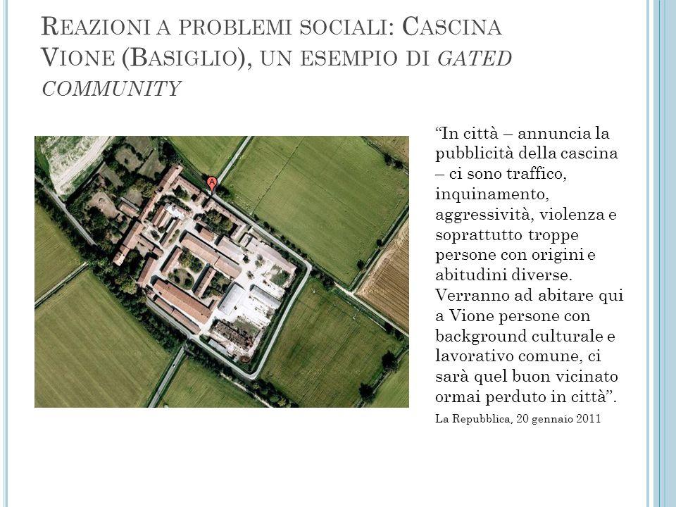 Reazioni a problemi sociali: Cascina Vione (Basiglio), un esempio di gated community