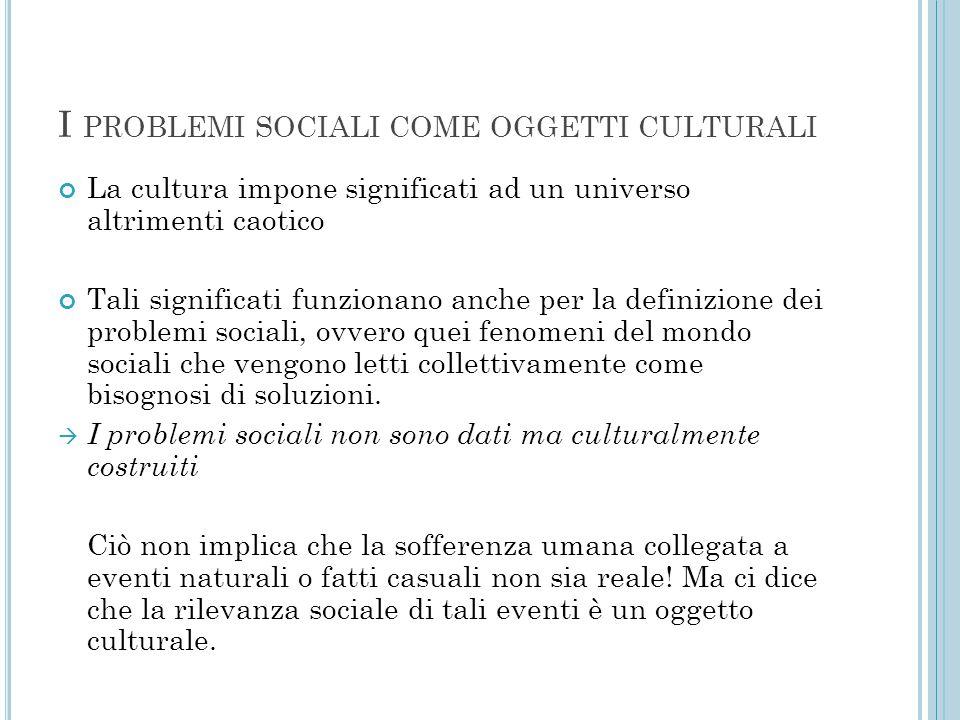 I problemi sociali come oggetti culturali