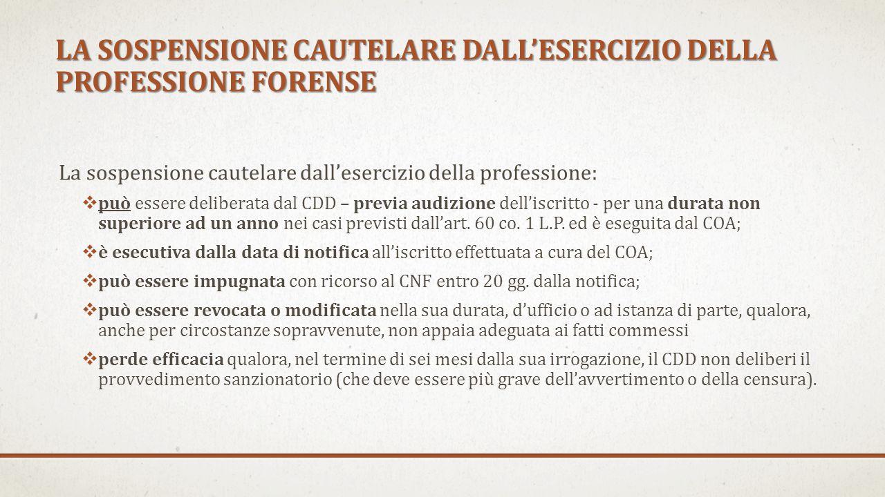 LA SOSPENSIONE CAUTELARE DALL'ESERCIZIO DELLA PROFESSIONE FORENSE