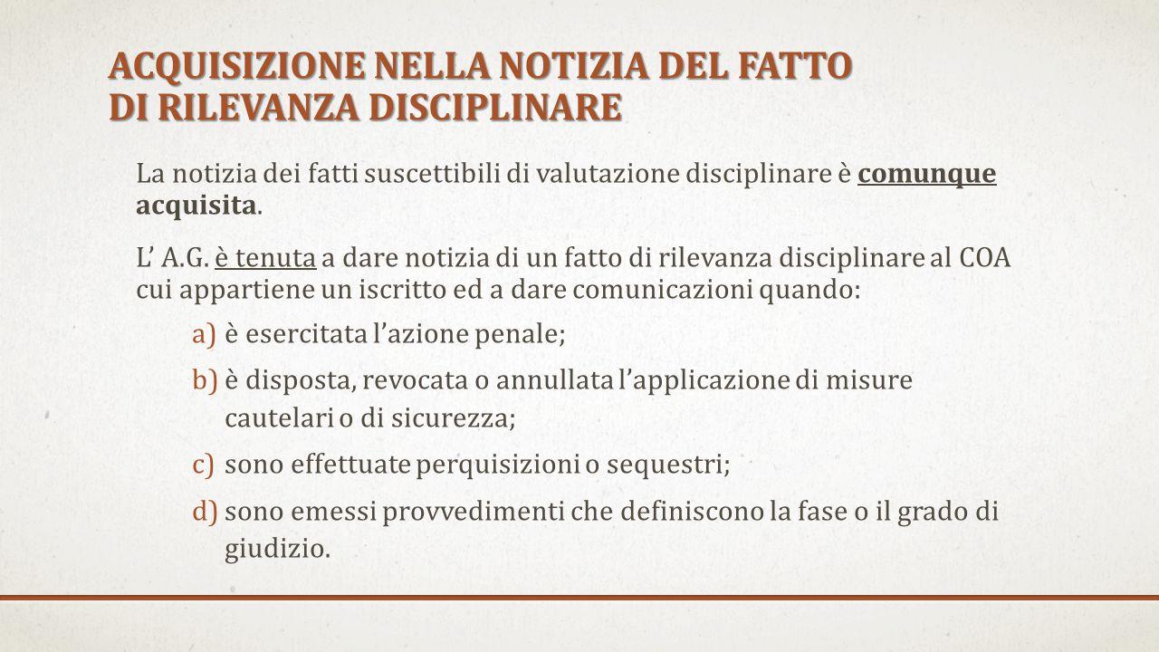 ACQUISIZIONE NELLA NOTIZIA DEL FATTO DI RILEVANZA DISCIPLINARE