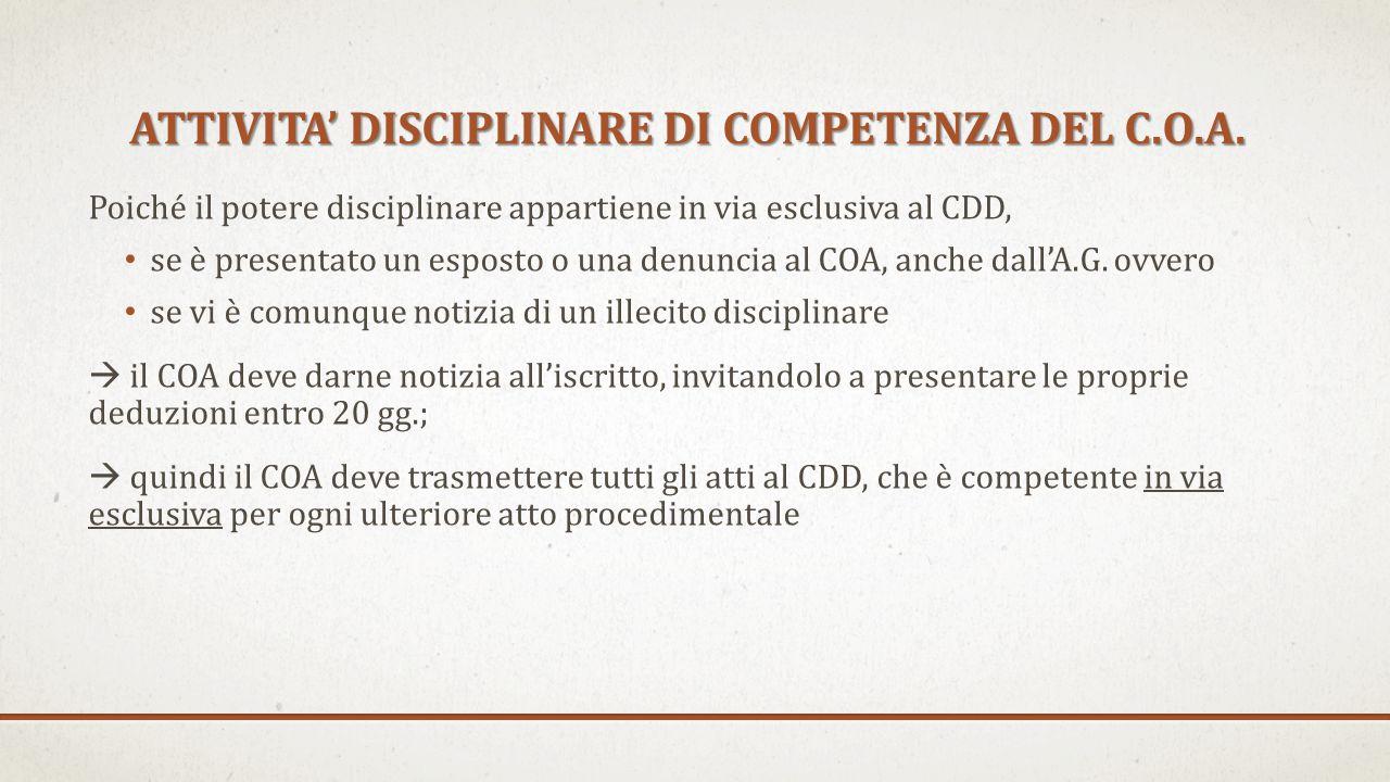 ATTIVITA' DISCIPLINARE DI COMPETENZA DEL C.O.A.