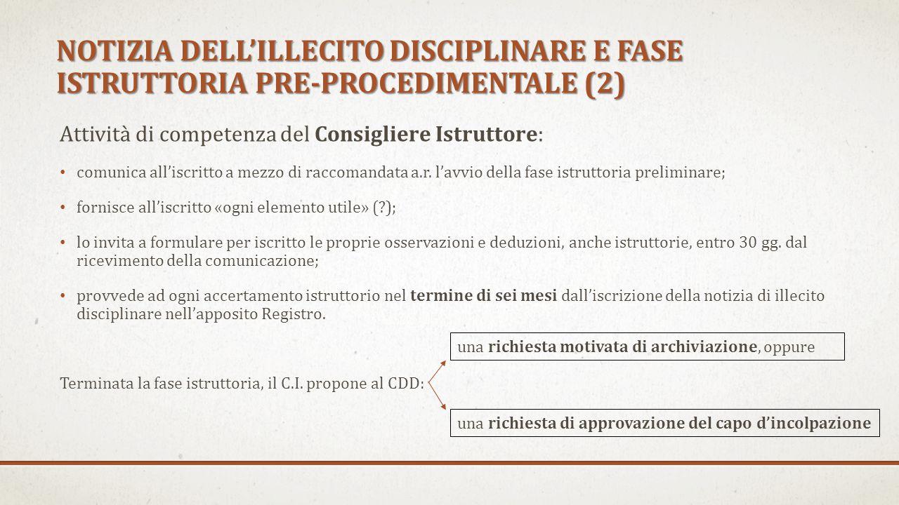 NOTIZIA DELL'ILLECITO DISCIPLINARE E FASE ISTRUTTORIA PRE-PROCEDIMENTALE (2)
