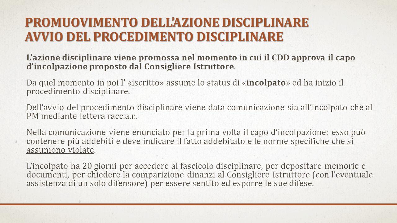 PROMUOVIMENTO DELL'AZIONE DISCIPLINARE AVVIO DEL PROCEDIMENTO DISCIPLINARE