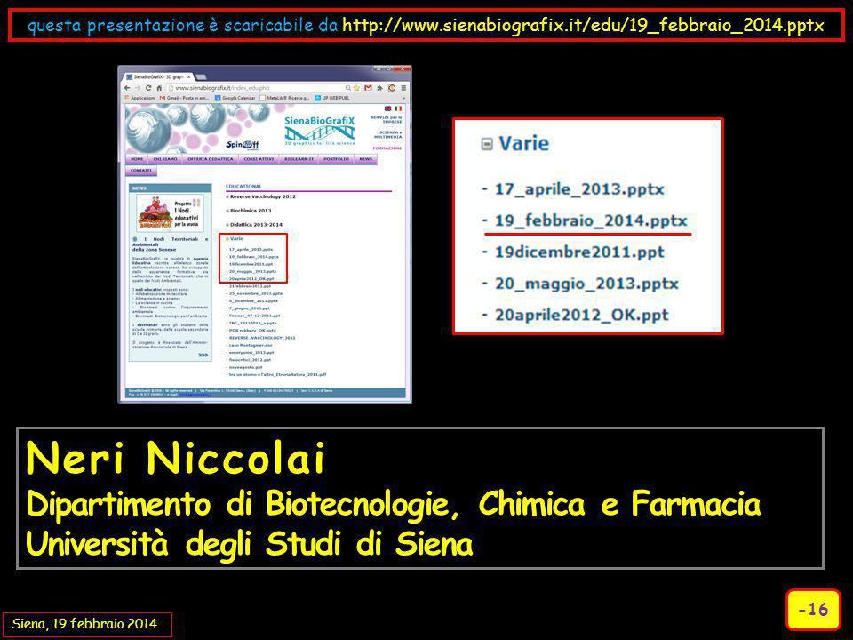 Neri Niccolai Dipartimento di Biotecnologie, Chimica e Farmacia