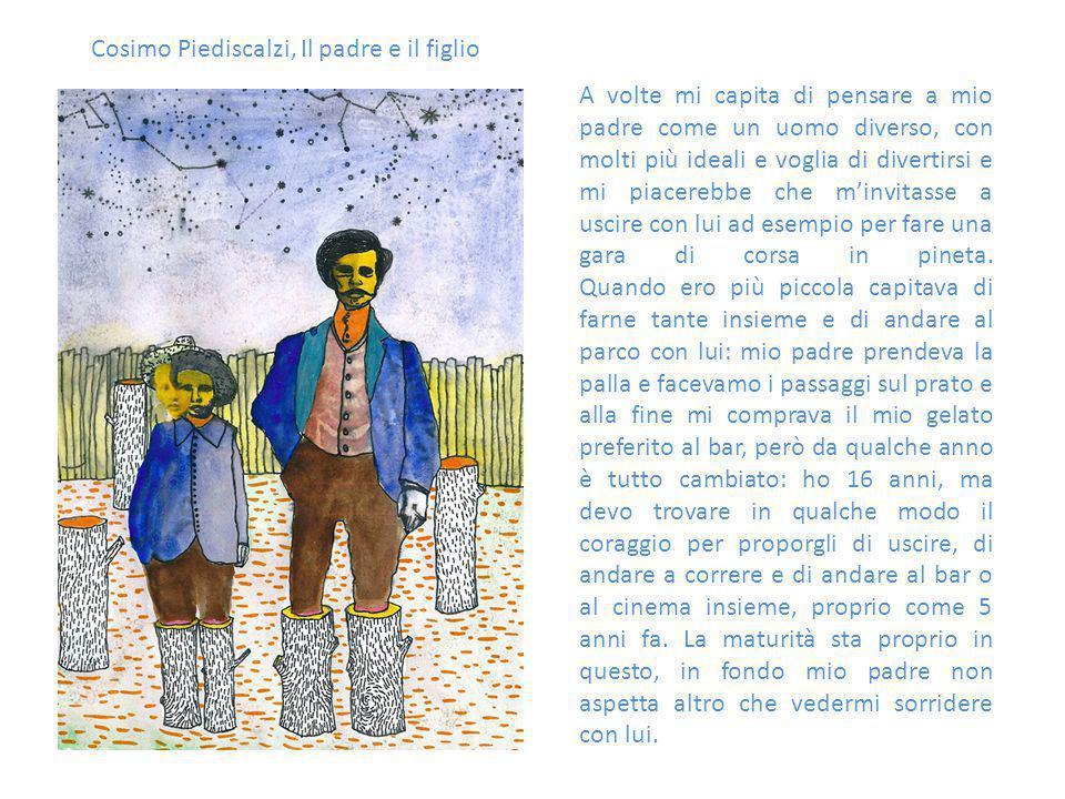 Cosimo Piediscalzi, Il padre e il figlio