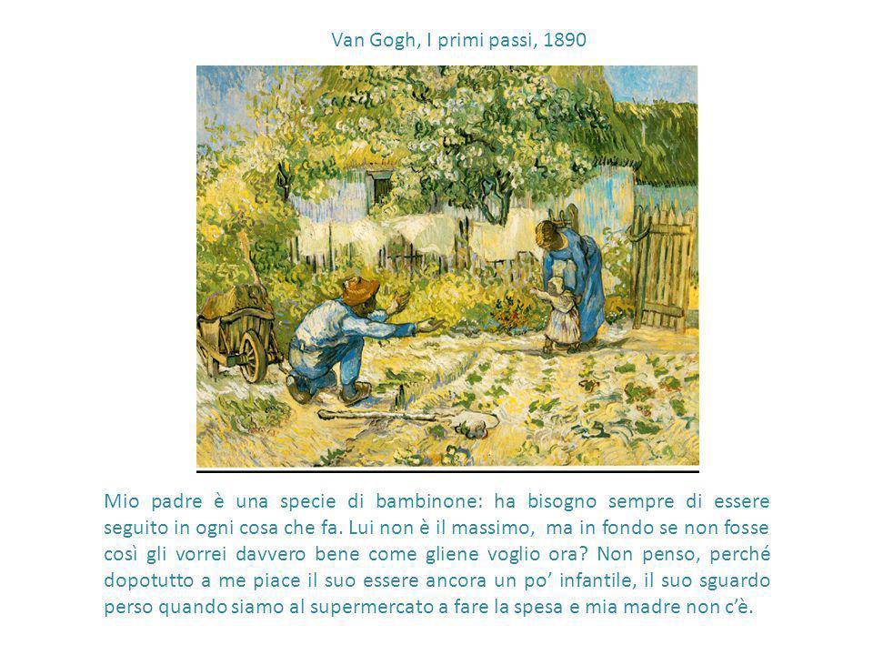 Van Gogh, I primi passi, 1890 Van Gogh, I primi passi, 1890.