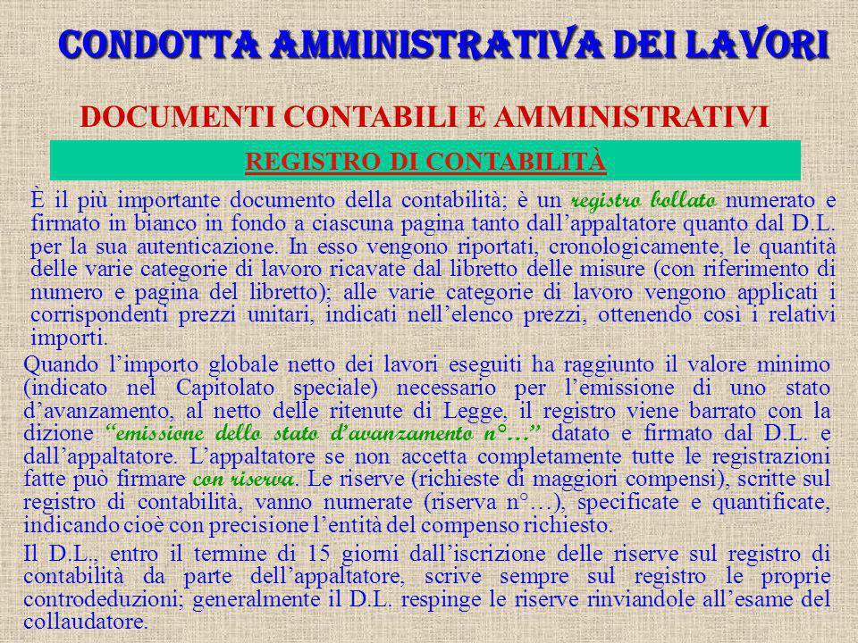 CONDOTTA AMMINISTRATIVA DEI LAVORI REGISTRO DI CONTABILITÀ