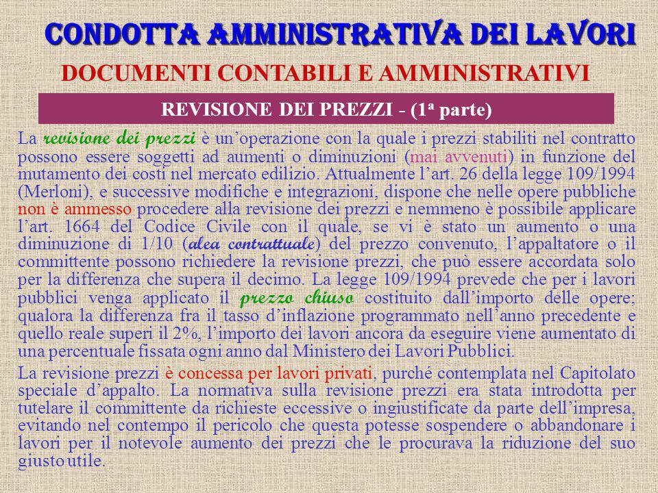 CONDOTTA AMMINISTRATIVA DEI LAVORI REVISIONE DEI PREZZI - (1a parte)