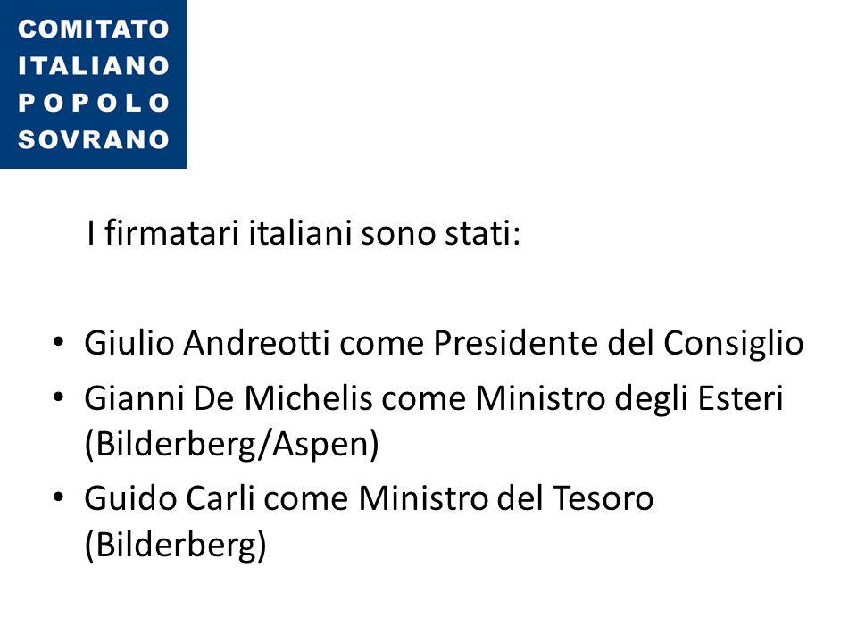 I firmatari italiani sono stati: